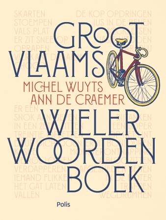 Wuyts & De Craemer - Wielerwoordenboek 9789463102551_OHV (2)
